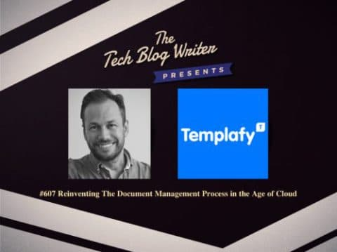 The Tech Blog Writer Episode #607 - Christian Lund from Templafy